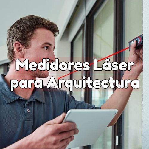 medidores laser para arquitectura
